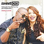Sweetbox Nothing Can Keep Me From You (Ain't No Mountain) [Original Club Mix] - Single
