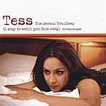 Tess The Second You Sleep (I Stay To Watch You Fade Away)