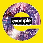 Example All The Wrong Places - The Remixes