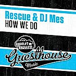 DJ Mes How We Do