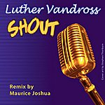 Luther Vandross Shout (Extended Club Dance Remixes)
