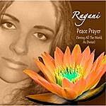 Ragani Peace Prayer (Seeing All The World As Divine) [Feat. Mr. Logek]