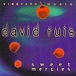 David Ruis Sweet Mercies