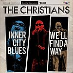 The Christians Inner City Blues