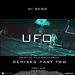 Si Begg Ufo (Original Soundtrack) [Remixes, Pt. 2]
