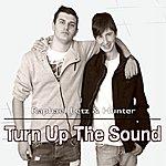 Hunter Turn Up The Sound