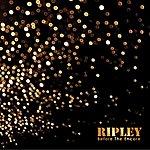Ripley Before The Encore