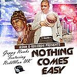 Gappy Ranks Nothing Comes Easy (Feat. Reddman Uk) - Single