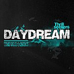 The Thrillseekers Daydream