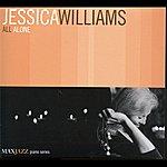 Jessica Williams All Alone
