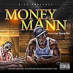 Rich Money Mann (Feat. Young Dro)