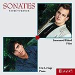 Emmanuel Pahud Faure & Franck: Sonates