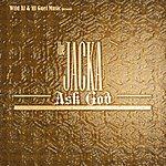 The Jacka Ask God