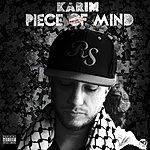Karim Piece Of Mind