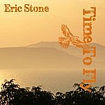 Eric Stone Time To Fly