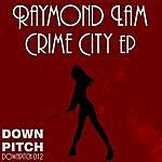 Raymond Lam Crime City Ep