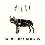 Wilki Acousticus Rockus