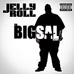 Jelly Roll The Big Sal Story
