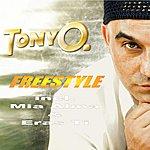 Tony O Freestyle