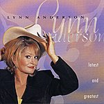 Lynn Anderson Latest And Greatest
