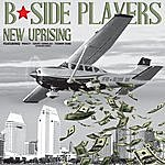 B-Side Players New Uprising