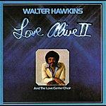Walter Hawkins Love Alive II