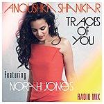Anoushka Shankar Traces Of You (Radiomix)