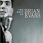 Brian Evans The Best Of Brian Evans