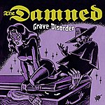 The Damned Grave Disorder
