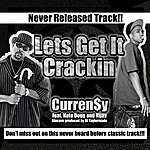 Curren$y Lets Get It Crackin (Feat. Nate Dogg & Nijay Sincere)