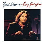 Rory Gallagher Fresh Evidence (Remastered)