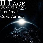 Ii Face Guyanese For Life (Feat. Conn Artist)