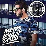 Helmut Metro Boulot Disco