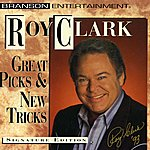 Roy Clark Great Picks & New Traditions