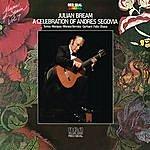 Julian Bream Music Of Spain, Vol. 7 - A Celebration Of Andrés Segovia
