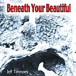 Jeff Timmons Beneath Your Beautiful