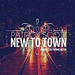 Patrick Scott New To Town