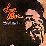 Walter Hawkins Love Alive