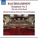 Leonard Slatkin Rachmaninoff: The Isle Of The Dead & Symphony No. 1
