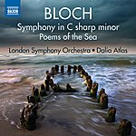 London Symphony Orchestra Bloch: Symphony In C-Sharp Minor & Poems Of The Sea