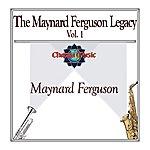 Maynard Ferguson The Maynard Ferguson Legacy, Vol. 1