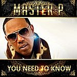 Master P You Need To Know - Single