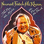 Nusrat Fateh Ali Khan The Day, The Night, The Dawn, The Dusk