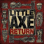 Little Axe Return (Essentials & Remixes)