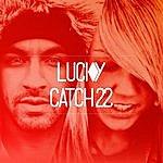 Lucky Catch 22