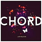Chord Life Hold On Ep