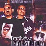 BadNews Heavy Lies The Crown, Pt. 1