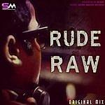 Rudra Rude Raw