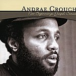 Andraé Crouch New Beginnings Gospel Series: Andrae Crouch