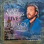 Gary Morris Live At The Tretyakov Gallery